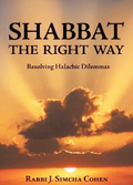 Shabbat the right way by Rabbi J.S. Cohen